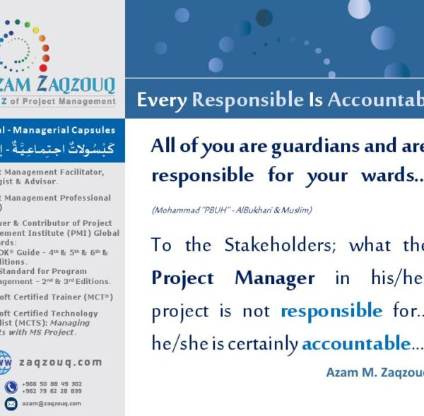 Every ResponsibleIs Accountable